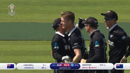 CWC19: NZ v AUS - Neesham has Maxwell caught and bowled