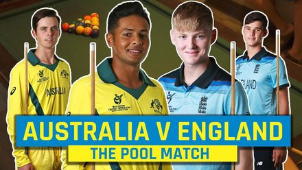 ICC U19 CWC: Australia vs England – The pool match