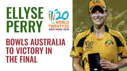 Ellyse Perry magic | 2010 T20WC final