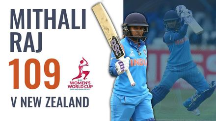 Mithali Raj strikes 109 to lead India demolition of New Zealand | ICC Women's CWC 2017
