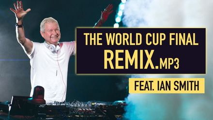 Ian Smith – The World Cup final remix