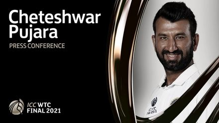 WTC Final pre-match press conference: Cheteshwar Pujara