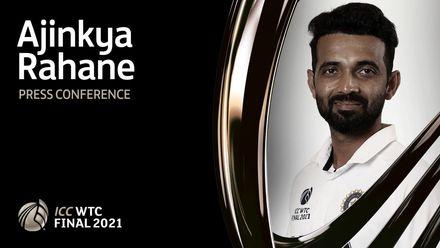 WTC Final pre-match press conference: Ajinkya Rahane