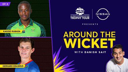 Around The Wicket with Danish Sait | Episode 3 ft. Gerhard Erasmus and Kagiso Rabada