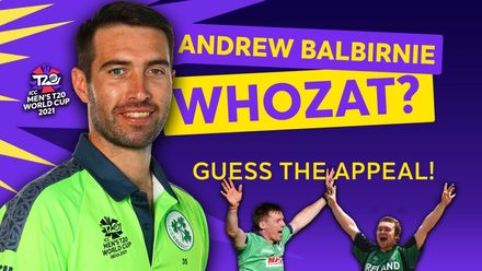 Andrew Balbirnie: Guess the appeal | T20 World Cup