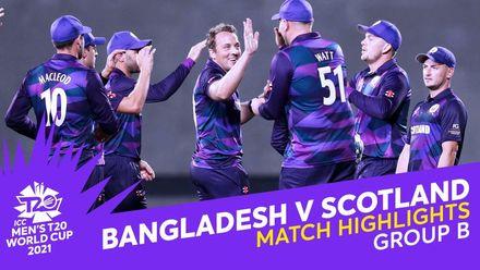 Match Highlights: Bangladesh v Scotland