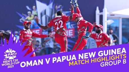 Match Highlights: Oman v Papua New Guinea